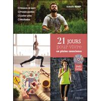 21 Jours Pour Vivre en Pleine Conscience - Isabelle Heinry