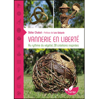 Vannerie en Liberté - Didier Chabot
