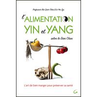 L'alimentation Yin et Yang selon le Dien Chan -  Professeur Bùi Quôc Châu