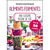 Aliments Fermentés - Chantal & Lionel Clergeaud
