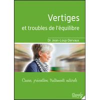 Vertiges et Troubles de l'Equilibre - Dr. Jean-Loup Dervaux