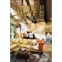 L'habitat Créatif - Etre Soi chez Soi - Céline & Pierre Lassalle