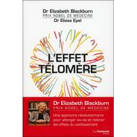 L'effet Télomère - Dr. Elizabeth Blackburn & Dr. Elissa Epel