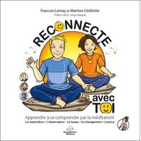 Reconnecte Avec Toi - François Lemay & Martine Cédilotte