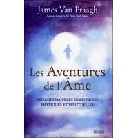 Les Aventures de l'Ame - James Van Praagh