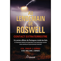 Au Lendemain de Roswell - Contact Extraterrestre - Col. Philip J. Corso