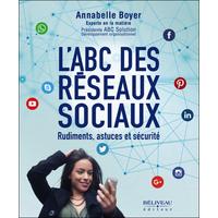 L'ABC des Réseaux Sociaux - Annabelle Boyer