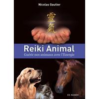 Reiki Animal - Guérir nos Animaux avec l'Energie - Nicolas Gautier
