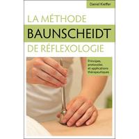 La Méthode Baunscheidt de Réflexologie - Daniel Kieffer