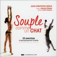 Souple Comme un Chat - Jean-Christophe Berlin