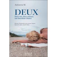 Deux - Deux Vies, Deux Amours, une Deuxième Chance - Adrienne M.