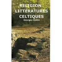 Religion et Littératures Celtiques - Georges Dottin
