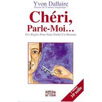 Chéri. Parle-Moi...   Yvon Dallaire