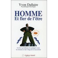 Homme et Fier de l'Être - Yvon Dallaire