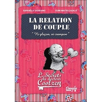 La Relation de Couple - Les Secrets du Dr. Coolzen - Giordano R.
