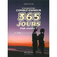 Et si Vous étiez Comblé d'Amour 365 Jours par Année ? Hélène Turmel