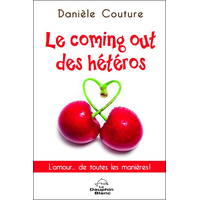 Le Coming Out des Hétéros - Danièle Couture