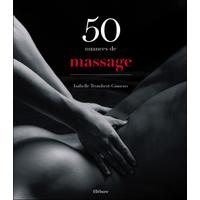 50 Nuances de Massage - Isabelle Trombert-Gimeno