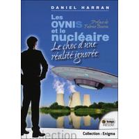 Les Ovnis et le Nucléaire - Daniel Harran