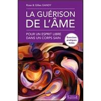 La Guérison de l'Âme - Rose & Gilles Gandy