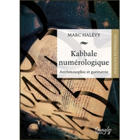 Kabbale Numérologique - Marc Halévy