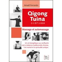 Qigong Tuina - Massage et Automassage - Amaël Ferrando