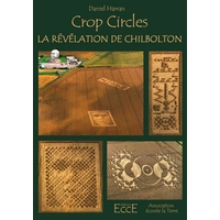Crop Circles - La Révélation de Chilbolton - Daniel Harran