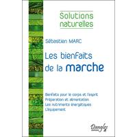 Les Bienfaits de la Marche - Sébastien Marc