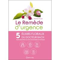 Le Remède d'Urgence - Elisabeth Busser