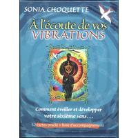 A l'écoute de vos Vibrations - Sonia Choquette