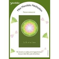 Mini Yandala Méditation - Reconnaissance