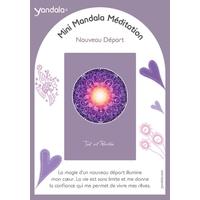 Mini Yandala Méditation - Nouveau Départ