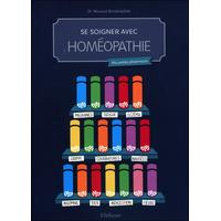 Se Soigner Avec l'Homéopathie - Dr. Mourad Benabdallah