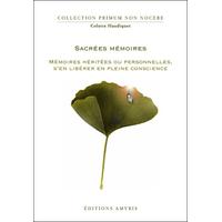 Sacrées Mémoires - Colette Haudiquet