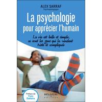 La Psychologie pour Apprécier l'Humain - Alex Sarraf