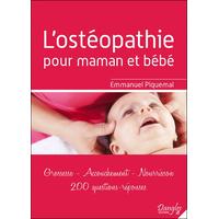 L'ostéopathie pour Maman et Bébé - Emmanuel Piquemal