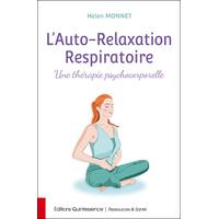 L'Auto-Relaxation Respiratoire - Helen Monnet