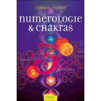 Numérologie & Chakras - François Notter