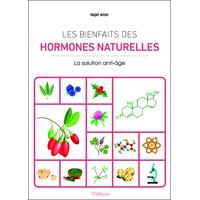 Les Bienfaits des Hormones Naturelles - Najet Amor