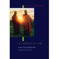 Le Coeur de la Voie - Lama Zopa Rinpoché