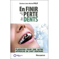 En Finir avec la Perte de vos Dents - Dr. Jean-Michel Pelé