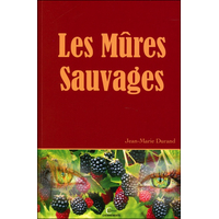 Les Mûres Sauvages - Jean-Marie Durand