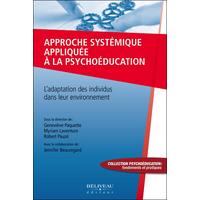 Approche Systémique Appliquée à la Psychoéducation - Geneviève Paquette