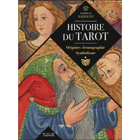 Histoire du tarot - Origines - Iconographie - Symbolisme - Isabelle Nadolny