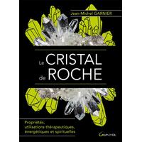 Le Cristal de Roche - Jean-Michel Garnier