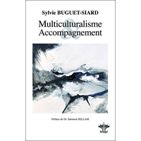 Multiculturalisme et Accompagnement - Sylvie Buguet-Siard