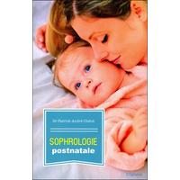Sophrologie Postnatale - Dr. Patrick-André Chéné