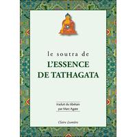 Le Soutra de l'Essence de Tathagata - Marc Agate