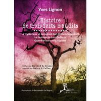 Histoire de Trois Faits Maudits - Yves Lignon