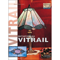 Initiation au Vitrail - Eric Ebeling